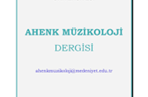 AHENK MUSICOLOGY JOURNAL: Vol.1 / No.3 is released